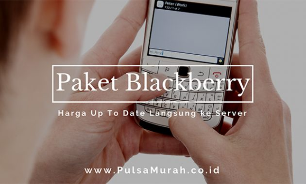 paket blackberry, paket blacberry murah, harga paket blackberry murah